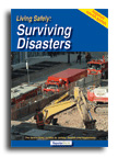 Living Safely: Surviving Disasters
